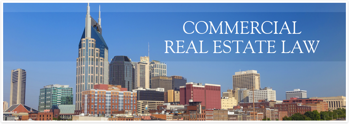 Commercial Property Law : Commercial real estate law in nashville worman group
